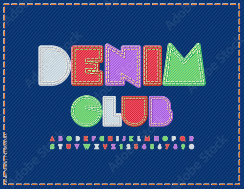 Obraz Vector bright logo Denim Club. Abstract style Font. Fabric set of Alphabet Letters and Numbers - fototapety do salonu