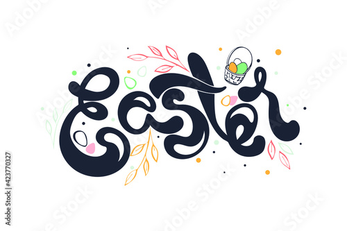 Obraz Easter handwriting greeting. Hand drawn vector lettering illustration of great christian holiday. Easter eggs of different colors as a background. Beautiful  font. For banner, card, shop sale. - fototapety do salonu