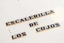 Frase En La Pared En El Pueblo De Constantina, En Cazalla De La Sierra, Sevilla, Andalucia, España