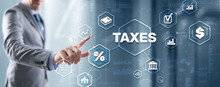 Concept Of Taxes Paid By Individuals And Corporations Such As VAT, Income Tax And Property Tax. Background For Your Business
