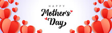 Happy Mothers Day Background With Paper Heart Elements. Web Banner For Mother's Day With Inscription For Mom Greeting Card And Origami Red Hearts. Vector Illustration