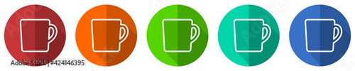 Fototapeta Drink, cup of coffee icon set, flat design vector illustration in 5 colors options for webdesign and mobile applications obraz