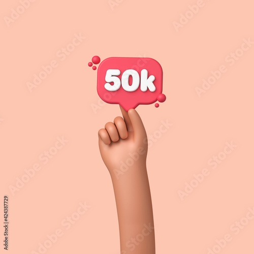 Obraz Hand holding a 50k social media followers banner label. 3D Rendering - fototapety do salonu