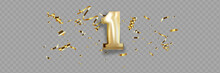 First Anniversary Celebration. Golden Number 1 With Sparkling Confetti, Stars, Glitters And Streamer Ribbons.