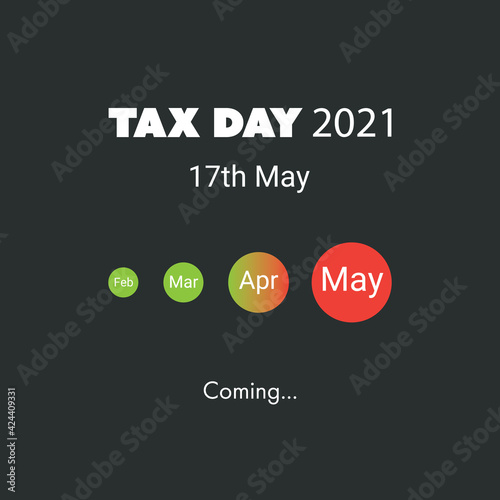 Obraz IRS Tax Day Is Coming - Design Template -- USA Tax Deadline, New Extended Date for IRS Federal Income Tax Returns: 17 May 2021 - fototapety do salonu