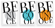Be Nice, Be Cool, Be Unique, Vector. Pop Art Poster Design. Colorful Wall Art, Artwork. Three Pieces Modern Artwork. Motivational, Inspirational Life Quotes. Wording, Lettering Design
