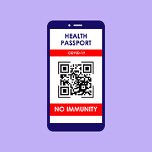 Design Of Coronavirus Vaccine Passport With QR Code And Red Button Mark No Immunity On Smartphone Screen. Vector Illustration On Isolated Background. Eps 10.