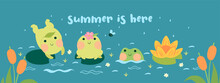 Banner With Frogs On The Pond With The Inscription Summer Is Here. Vector Graphics