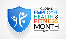 Global Employee Health And Fitness Month Is An International Observance Of Health And Fitness In The Workplace. Observed Each Year In May. Vector Illustration.