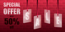 Sale Special Offer. Translucent Glass Or Plastic Cards With Letters On Red Silk Ribbons With Brickwork On A Red Background. Vector Illustration.