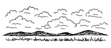 Simple Hand-drawn Vector Drawing In Black Outline. Ink Sketch. Clouds In The Sky, Mountains On The Horizon, Steppe Grass, Wild Landscape, Nature. Country Trip, Tourism And Travel.