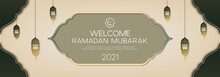 Beautiful Islamic Banner Design Template. Abstract Long Banner With Lantern For Welcome Ramadan Kareem 2021. Eps 10 Vector