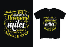 Journey Of Thousand Miles Starts With A Single Step- Travel T-Shirt Designs