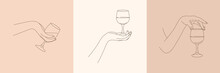 Set Of Woman's Hands Holding A Wineglass Of In Minimal Trendy Style . Vector Line Illustration Of Female Hands