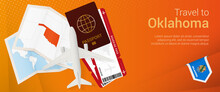 Travel To Oklahoma Pop-under Banner. Trip Banner With Passport, Tickets, Airplane, Boarding Pass, Map And Flag Of Oklahoma.