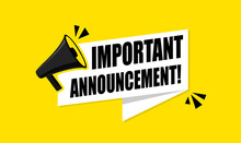 Megaphone With Important Announcement. Vector Flat