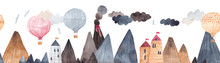 Mountain Landscape With Volcano, Fortress And Balloons. Adventure In The Mountains. Balloon Flight Over The Rocks. Horizontal Border. Seamless Pattern.