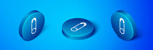 Isometric Classic Closed Steel Safety Pin Icon Isolated On Blue Background. Blue Circle Button. Vector