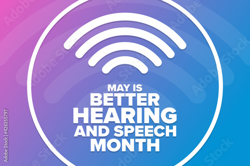 Fotografia May is Better Hearing and Speech Month