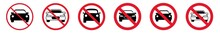 Prohibition Sign Car Forbidden Icon Set | Cars Prohibition Signs Prohibited Vector Illustration Logo | Car Prohibition Sign Isolated Collection