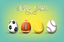 Happy Easter. Set Eggs In The Form Of Sport Balls