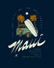 Maui Surfing Bus T-shirt Print With Palm Trees And Surfboards. Vintage Typography Summer Sports Vector Illustration.