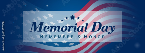 Memorial Day, Remember and Honor on American Flag Waving background banner vector illustration