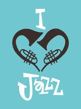 I Love Jazz Music Trumpet Instrument Heart Poster