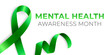 Mental health awareness month banner template, annual celebration in May. Psychological health care prevention campaign design with green loop ribbon. Concept of psychotherapy