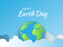 Earth Day.Banner Earth Day With A Planet Earth In The Blue Clouds. Paper Cut Or Origami Sky.World Earth Day BackgroundWorld Saving,protection Family And Environment Concept.Globe.Vector.