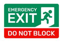 Emergency Exit, Do Not Block Sign Vector Illustration.