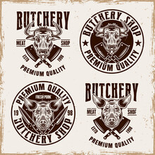 Butchery Shop Set Of Vector Emblems, Badges, Labels Or Logos In Vintage Style With Removable Textures On Separate Layer