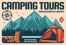 Camping Tours And Mountain Hiking Or Climbing Travel, Outdoor Tourism, Vector Retro Poster. Mountain Trekking And Campsite Vacation Expedition, Camping Tent And Backpack For Rafting Or Kayaking