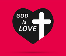 God Is Love. Christian Cross And Silhouette Of Heart. Christian Cross Sign, Red Heart Isolated On Red Background. Symbol Of Christian Love. Vector Illustration EPS 10