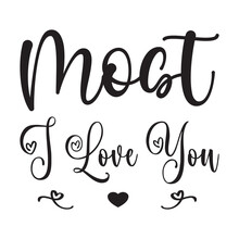Most I Love You Quote Letters
