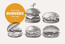 Set Of Hand-drawn Burgers And Hamburgers. Bun With Cutlet, Cheese, And Vegetables, Street Food. Design Element For Menu, Restaurant, Internet Food Delivery. Vector Illustration In Vintage Style.