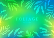 Abstract Vector Background In Blue, Green And Turquoise Colors. Bright Flow Gradient For Your Website, Presentation Cover Or Poster. Foliage Frame. Bokeh Effect.