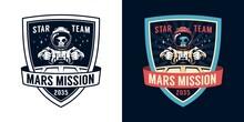 Astronaut Retro Emblem With Alien Pilot. Space Badge With Spaceship Pilot. Vector Vintage Illustration.