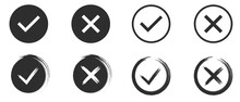 Set Of Black And White Tick And Cross. Simple Chek Marks Icon. YES Or NO Accept And Decline Symbol. Buttons For Vote, Election Choice. Circle And Brush. Check Mark OK And X Icons. Vector Illustration