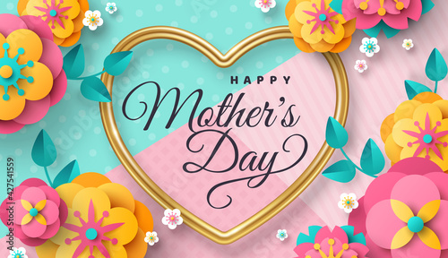 Happy Mother's day greeting card or poster with paper cut flowers and golden heart frame on modern background. Vector illustration. Calligraphic message, place for text. Cute sale banner, gift voucher - fototapety na wymiar