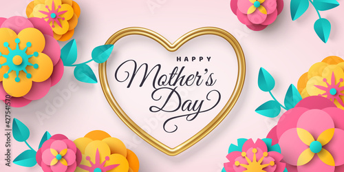 Happy Mother's day greeting card or poster with paper cut flowers and gold heart frame on bright background. Vector illustration. Calligraphic message, place for text. Cute sale banner or gift voucher - fototapety na wymiar