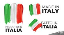 """Logos """"Prodotto In Italia"""", """"Made In Italy"""" Et """"Fatto In Italia"""" Vectoriels Sur Fond Blanc"""