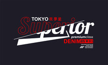 Tokyo,superior Denim Typography Slogan. Abstract Design For Vector Print Tee Shirt, Typography, Poster. Inscription In Japanese With The Translation In English: Tokyo. Vector Illustration.