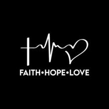 Faith Hope Love T Shirt Design Vector