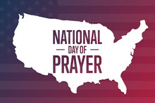 National Day Of Prayer. Holiday Concept. Template For Background, Banner, Card, Poster With Text Inscription. Vector EPS10 Illustration.