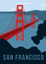 Golden Gate Bridge Retro Poster. Red Color Bridge Across The Blue Ocean. Retro Style Vintage Card Or Sticker. Popular Sightseeing In San Francisco, California. Flat Vector Illustration.