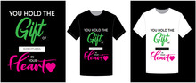 Gift Heart T Shirt Design Typography