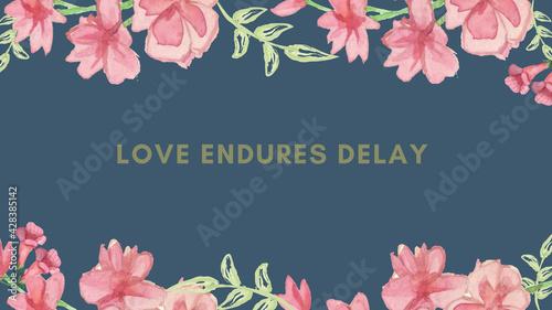 Fotografia Dark Blue and Pink Floral Beautiful Desktop Wallpaper Love Endures Delay (motiva