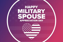 National Military Spouse Appreciation Day. Holiday Concept. Template For Background, Banner, Card, Poster With Text Inscription. Vector EPS10 Illustration.