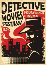 Detective Movies Film Festival Retro Poster Template With Secret Agent Silhouette And City Skyline. Vintage Sign For Cinema Event. Spy, Crime, Mystery And Thriller Movies Vector Illustration.